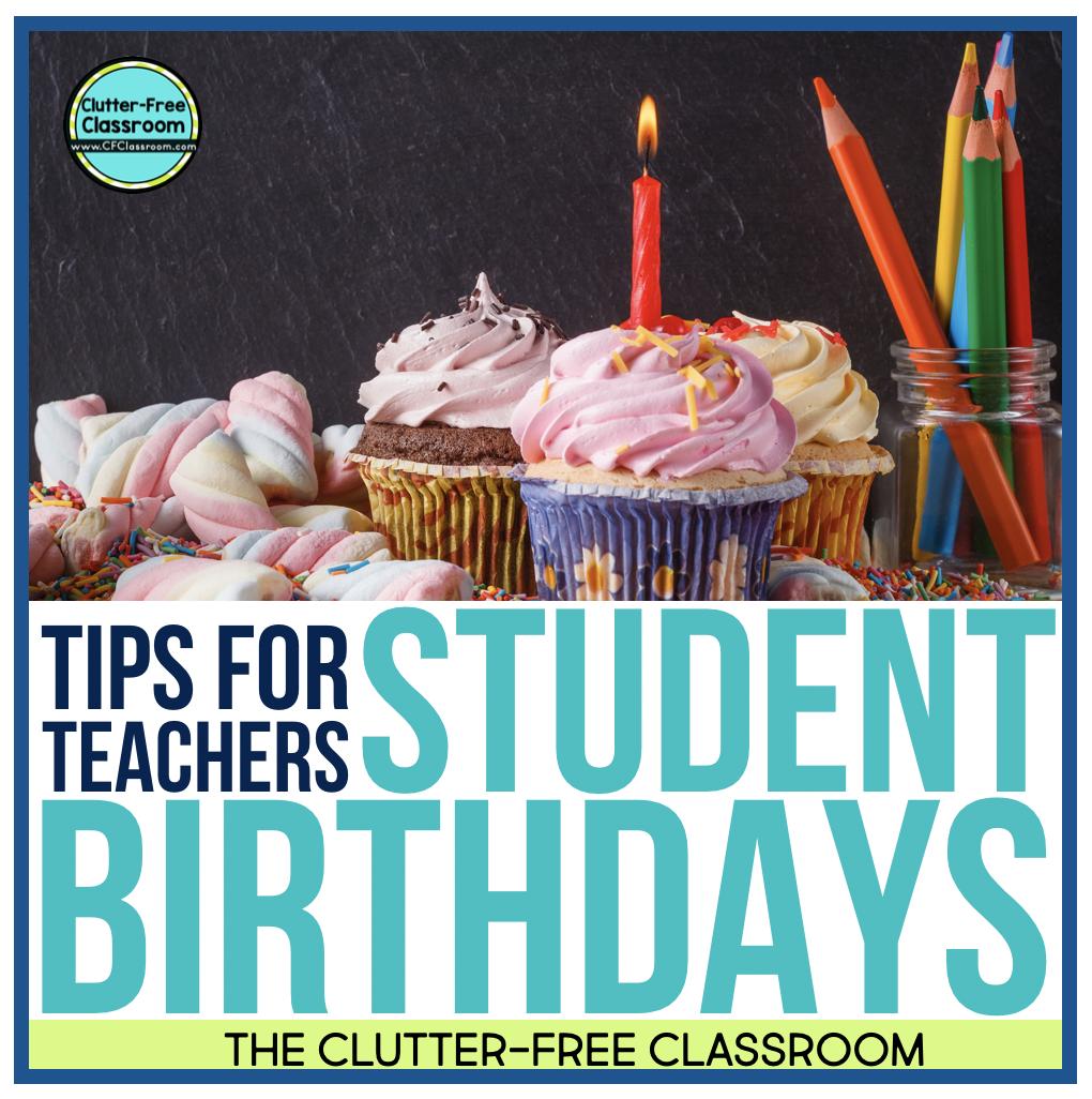 Teacher Tips For Celebrating Student Birthdays In The Classroom Jodi Durgin Education Co