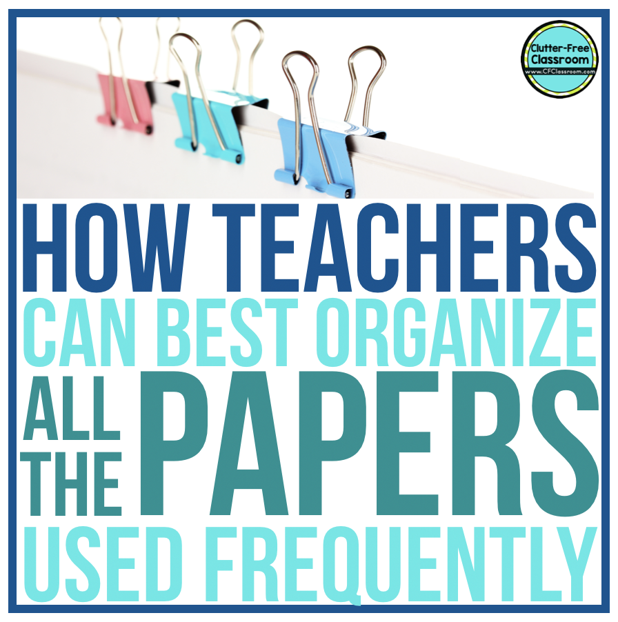 There are some papers you need to reference often as a classroom teacher. This blog post offers strategies, ideas, and tips on how to organize and manage the paper coming from your mailbox in a easy and free way.