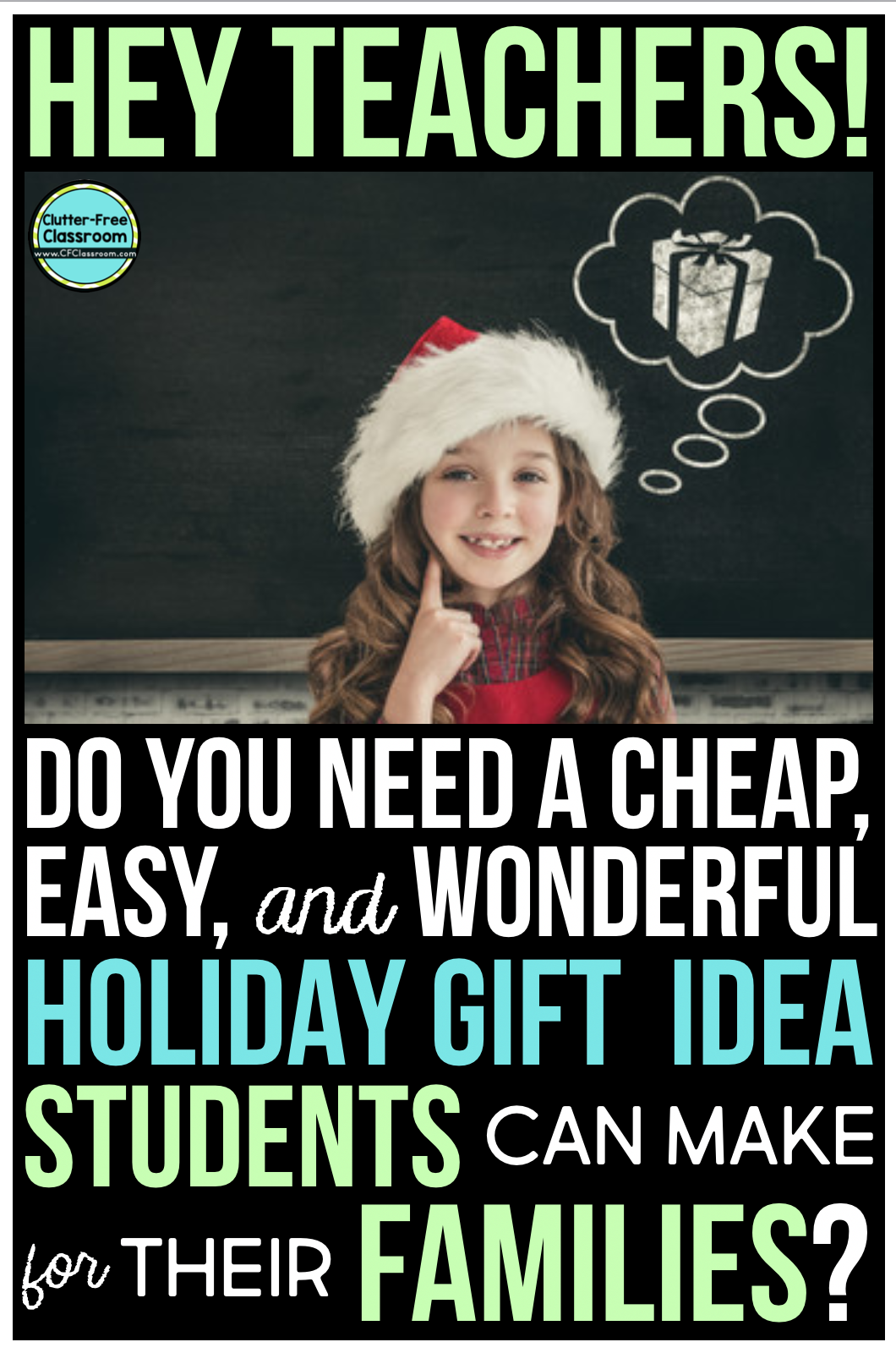 Are you looking for holiday gift ideas for students to make for their parents? Check out this fun and cheap present idea that can be used as a Christmas gift from students from the Clutter Free Classroom. #christmasgiftideas #holidaygiftideas #dinnerconversationstarters #giftsfromstudents #giftsforparents #clutterfreeclassroom #cfclassroom