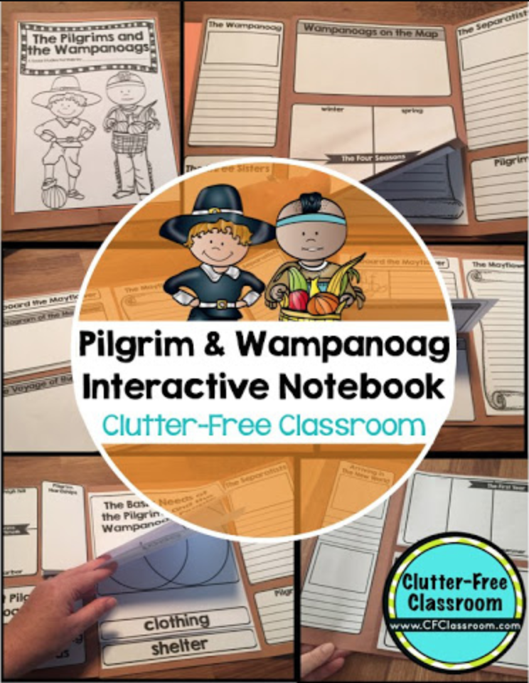 Pilgrims, Wampanoags, And The First Thanksgiving Clutter-Free Classroom  By Jodi Durgin
