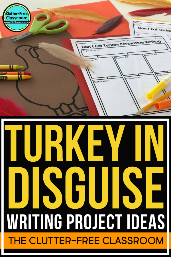 Turkey In Disguise Writing Project And Craft Ideas Jodi Durgin Education Co
