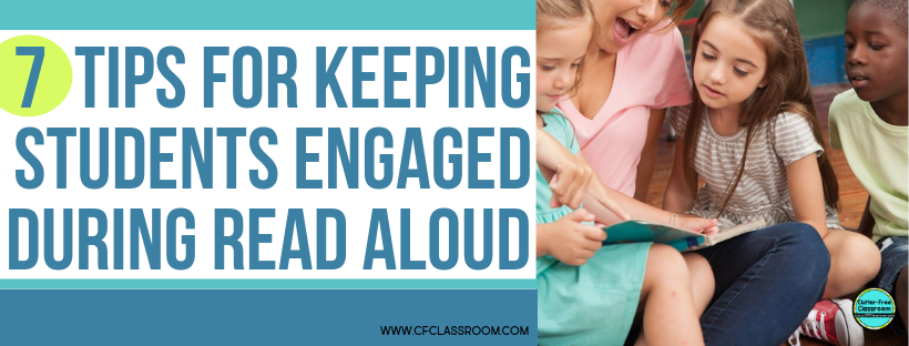 Learn how to promote student engagement during read alouds in your elementary classroom. This blog post offers tons of great tips and ideas to help with your classroom management while reading aloud quality children's books to your students. Be sure to snag the freebie too! #reading #readaloud #classroommanagement #behaviormanagement