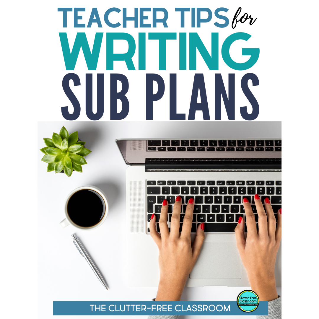 I love these step by step directions from The Clutter-free Classroom for writing sub plans. Thanks to their tips I going to create a sub plan template before my next sick day. The blog post is filled with so much awesome information! You'll be surprised by some of the things they said not to do! #subplans #substituteteacher #sickday