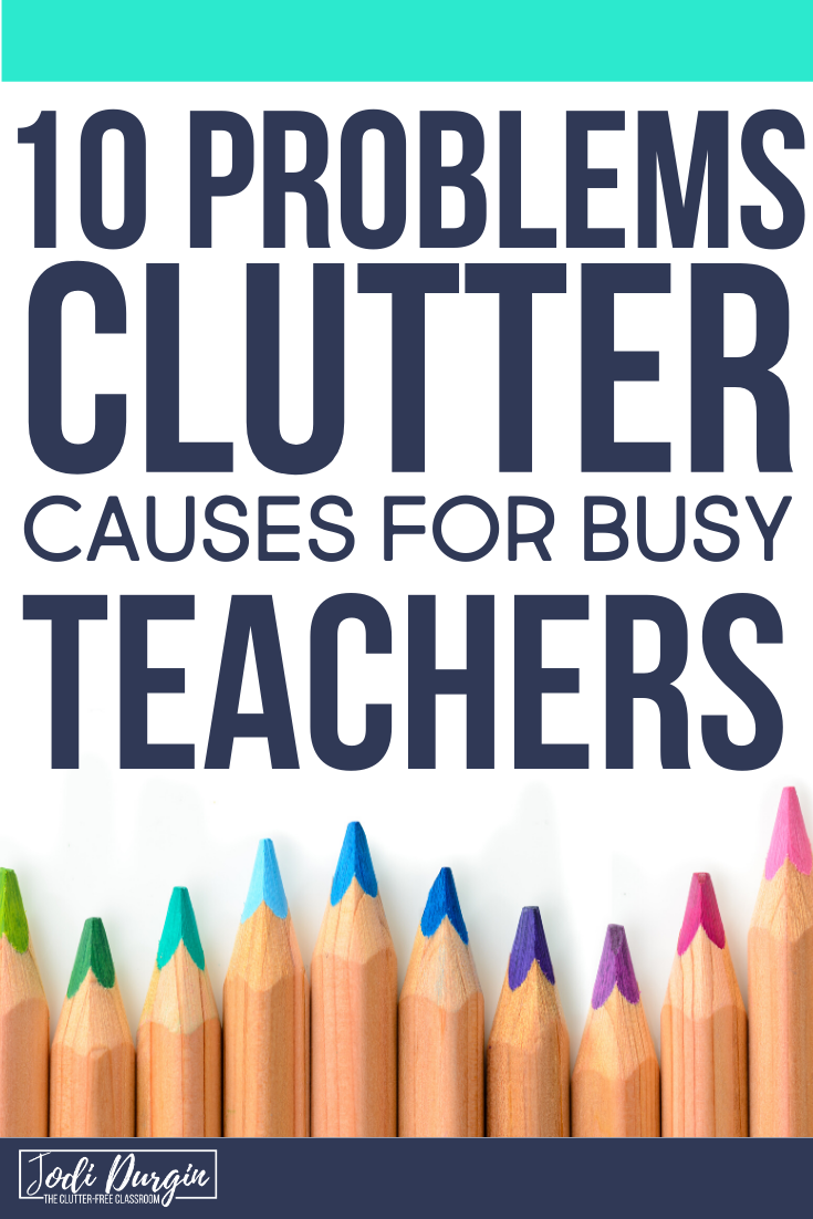 Are you ready to commit to decluttering and organizing your classroom?  The Clutter-Free Classroom is passionate about decluttering classroom teachers so they are happier and less stressed!  She loves sharing classroom organization and decluttering hacks, tips, and ideas with elementary teachers around the world.  Check out this blog post to learn why you need to get rid of your clutter! #decluttering #organizedteacher #teacherorganization #clutterfreeclassroom