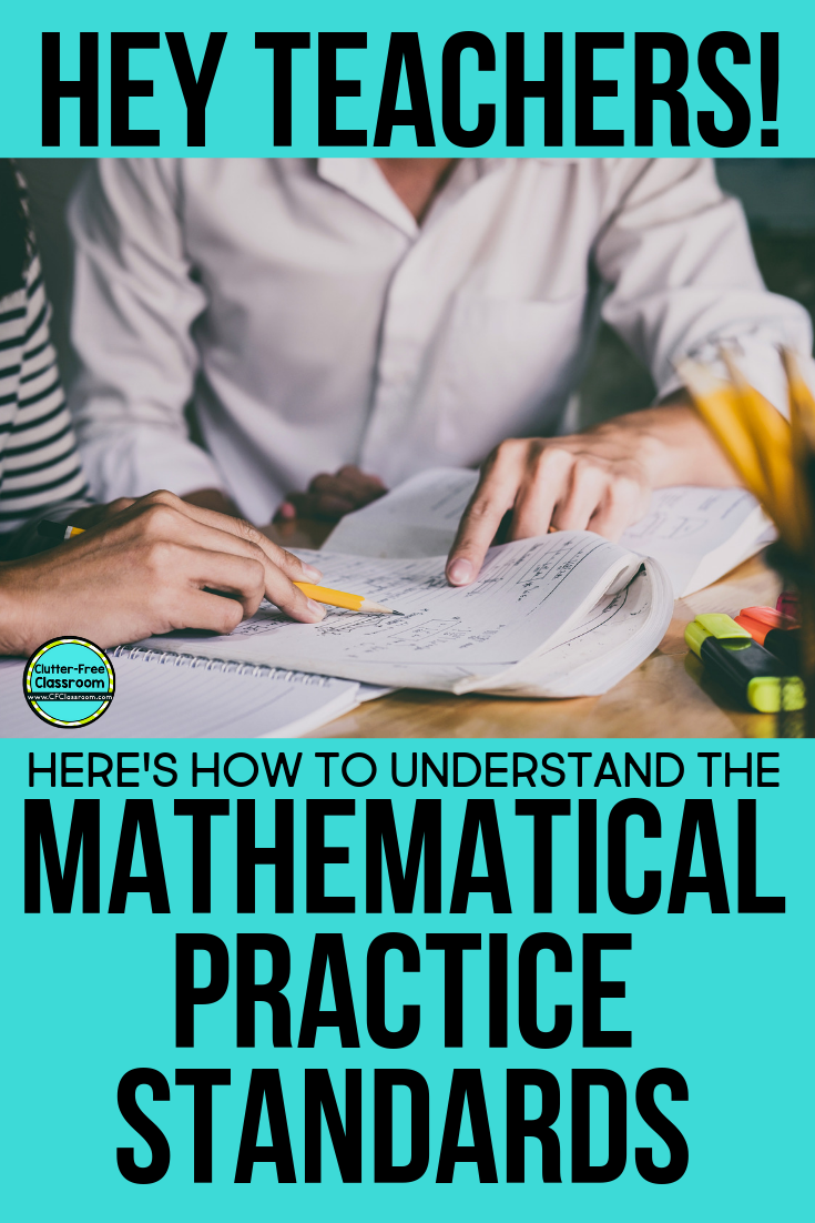 Learn how to understand and make sense of the 8 standards for mathematical practice and 7 mathematical process standards. This blog post even gives you tips and ideas for how to make the standards kid friendly! #mathpractices #mathstandards #mathematicalpractices #standardsbased #ccss #teks