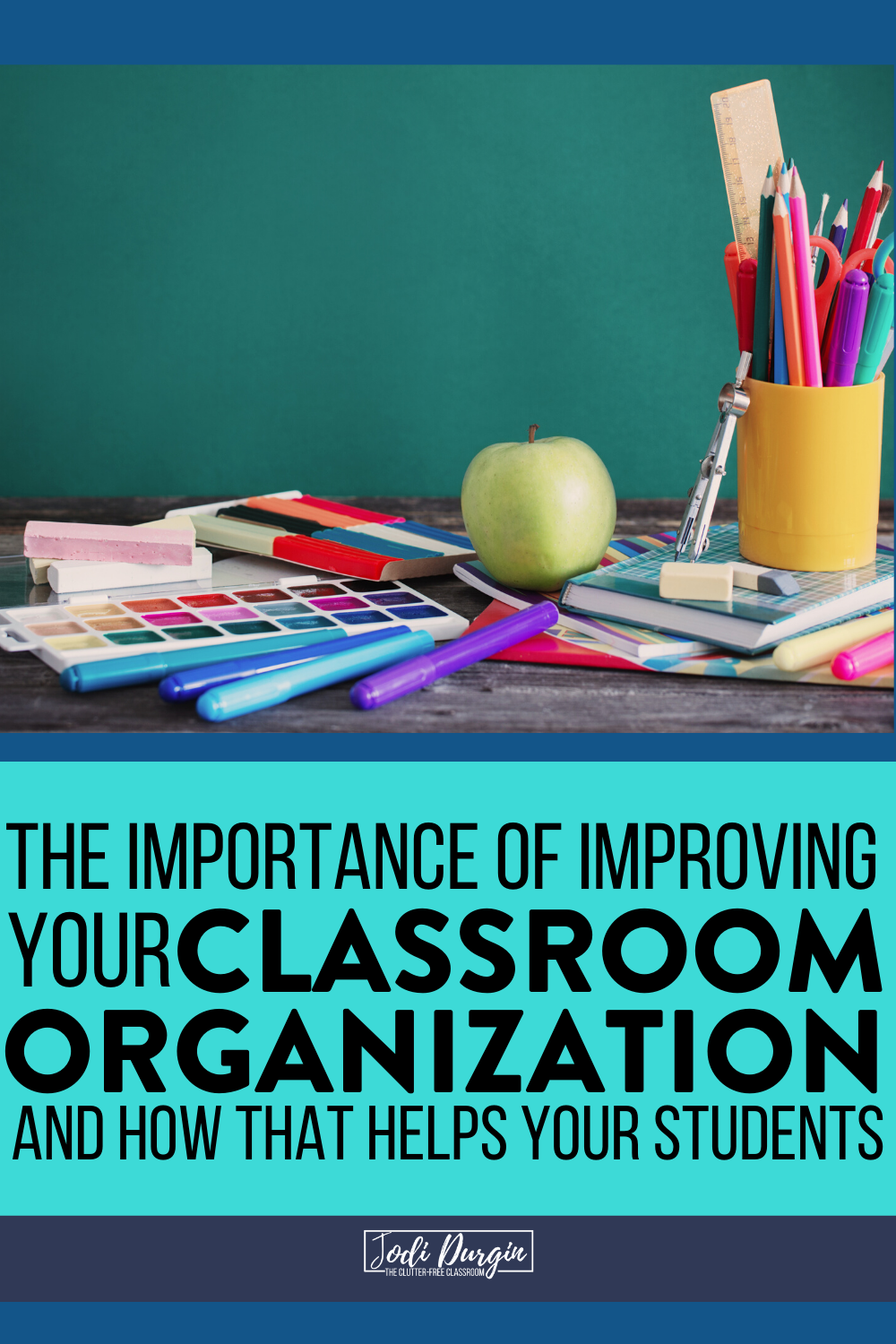 Learn about how important it is to improve your classroom organization and how it impacts your elementary students' learning. This Clutter-Free Classroom might be the motivation or sign you need to begin organizing your classroom. Read it now! #classroomorganization #organizedteacher #elementaryclassroom