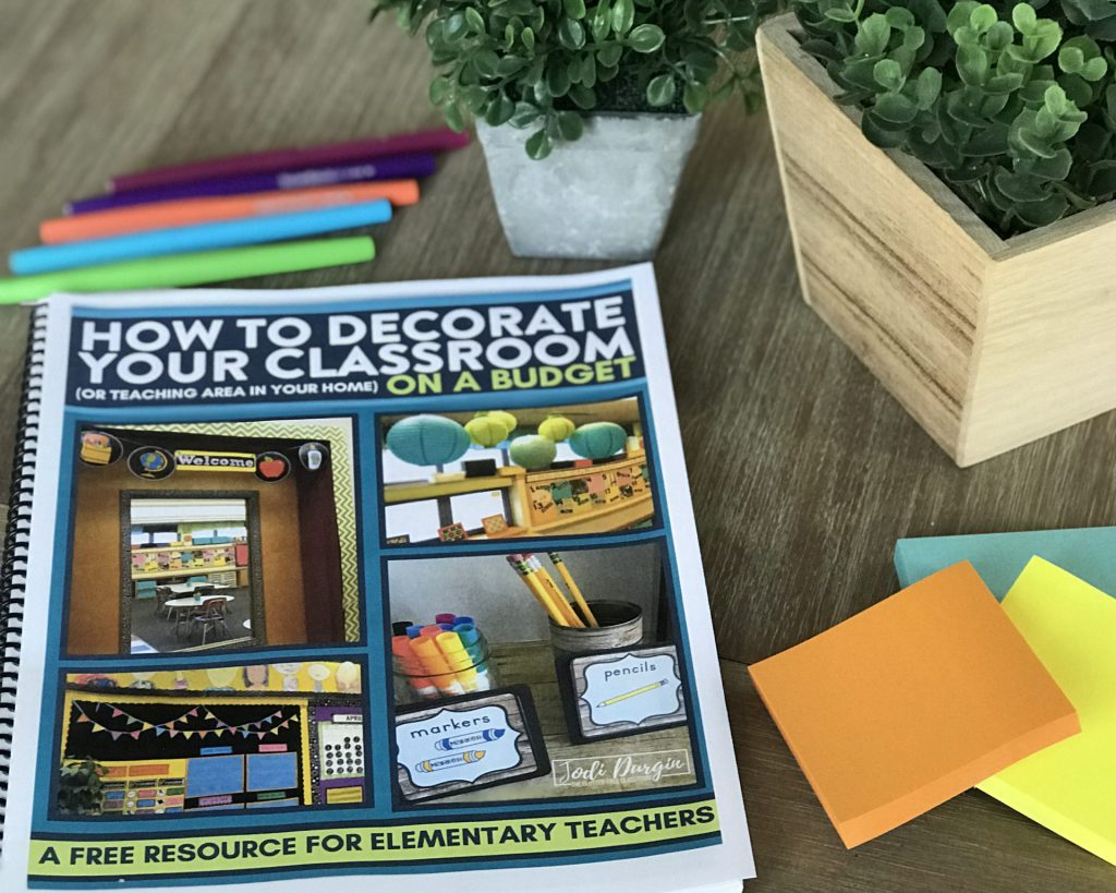 This shows the free classroom decor guide which shares tips for elementary teachers to set up their classroom on a budget.