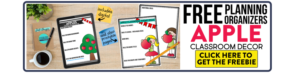 free printable planning organizers for apple classroom theme on a desk