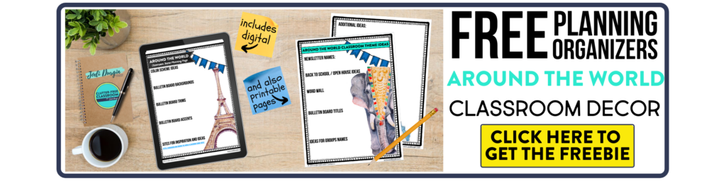 free printable planning organizers for around the world classroom theme on a desk