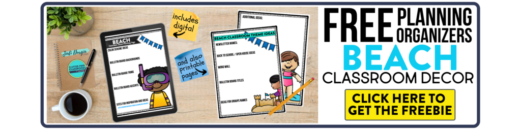 free printable planning organizers for beach classroom theme on a desk