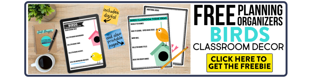 free printable planning organizers for bird classroom theme on a desk
