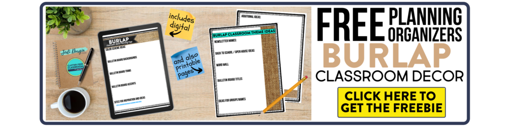 free printable planning organizers for burlap classroom theme on a desk