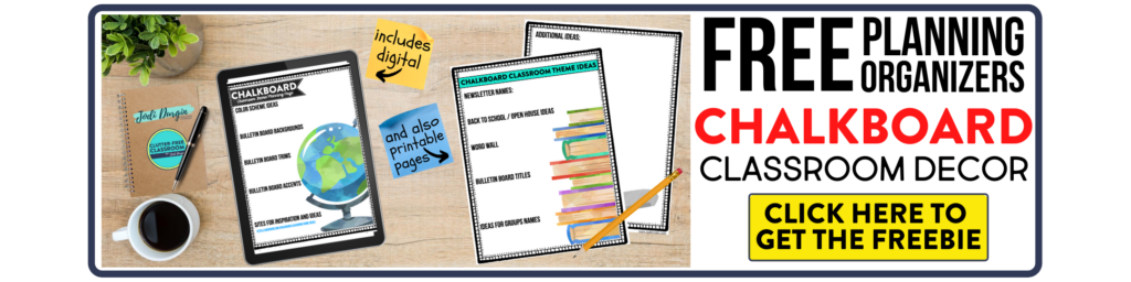 free printable planning organizers for chalkboard classroom theme on a desk