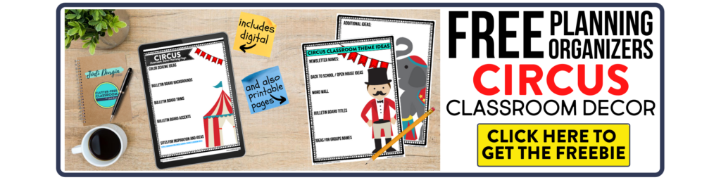free printable planning organizers for circus classroom theme on a desk