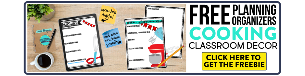 free printable planning organizers for cooking classroom theme on a desk