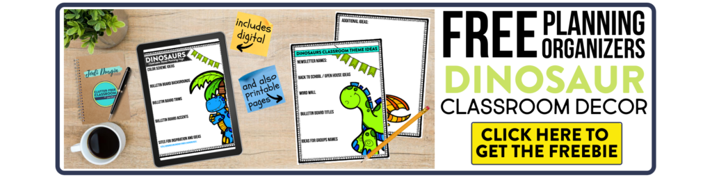 free printable planning organizers for dinosaur classroom theme on a desk
