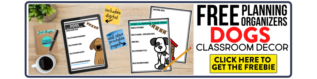 free printable planning organizers for dog classroom theme on a desk
