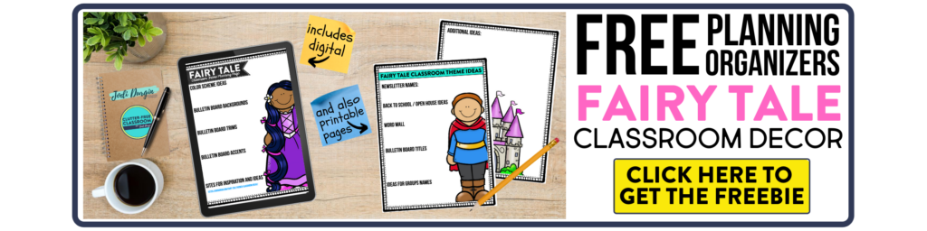 free printable planning organizers for fairy tale classroom theme on a desk