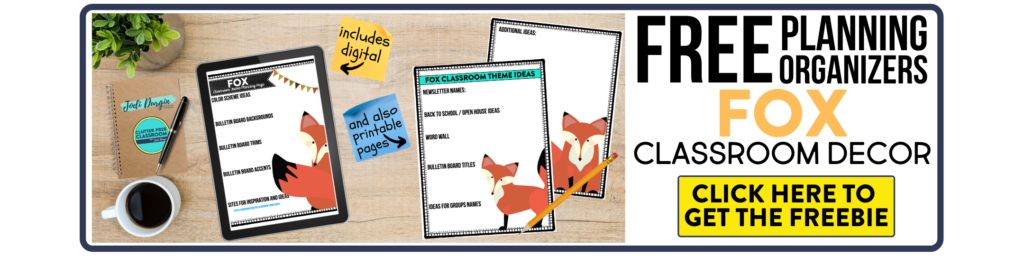 free printable planning organizers for fox classroom theme on a desk