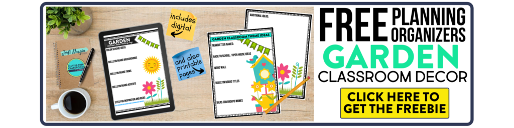free printable planning organizers for garden classroom theme on a desk