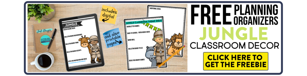free printable planning organizers for jungle classroom theme on a desk