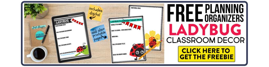 free printable planning organizers for ladybug classroom theme on a desk