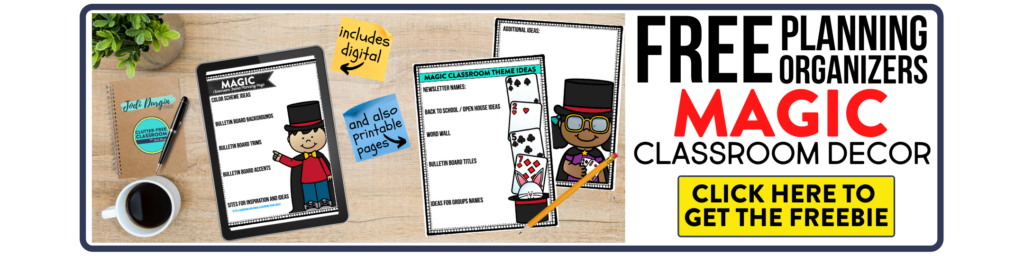 free printable planning organizers for magic classroom theme on a desk