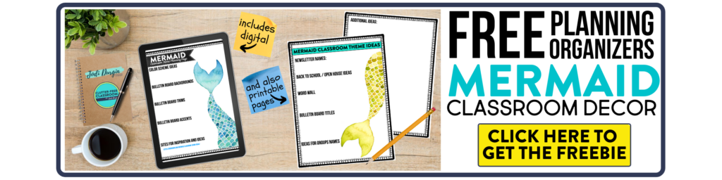 free printable planning organizers for mermaid classroom theme on a desk