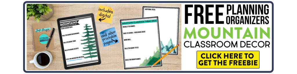 free printable planning organizers for mountain classroom theme on a desk
