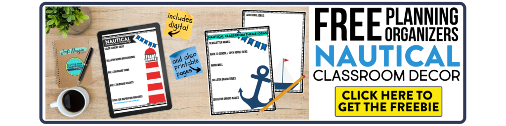 free printable planning organizers for nautical classroom theme on a desk