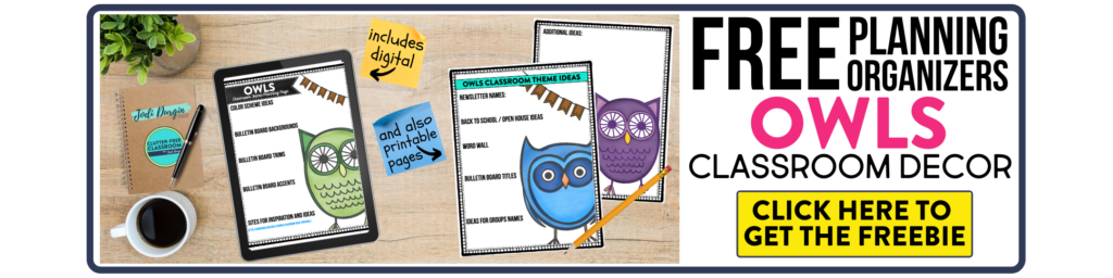 free printable planning organizers for owls classroom theme on a desk