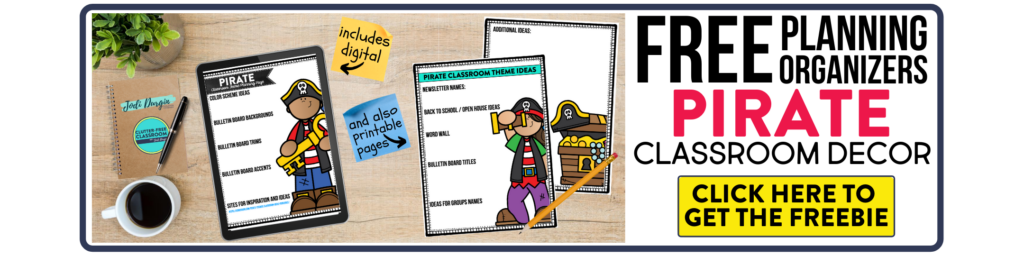 free printable planning organizers for pirate classroom theme on a desk