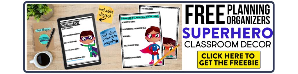 free printable planning organizers for superhero classroom theme on a desk