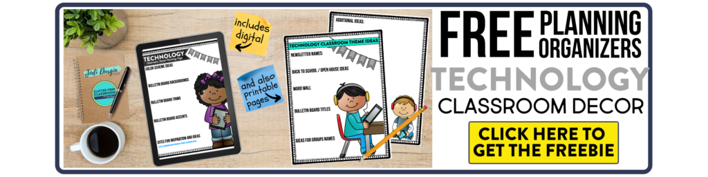 free printable planning organizers for technology classroom theme on a desk