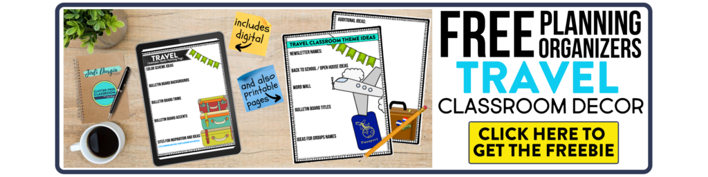 free printable planning organizers for travel classroom theme on a desk