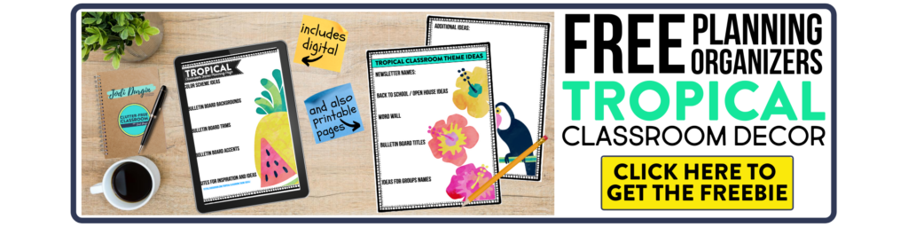 free printable planning organizers for tropical classroom theme on a desk