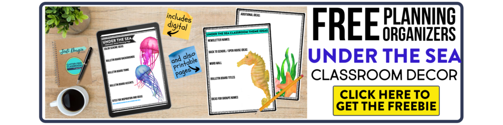 free printable planning organizers for under the sea classroom theme on a desk