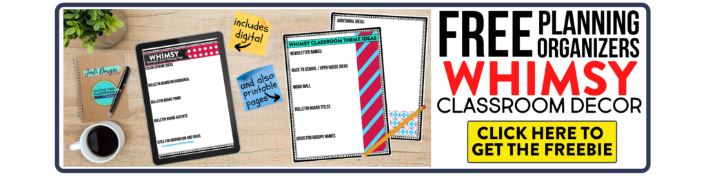 free printable planning organizers for whimsy classroom theme on a desk