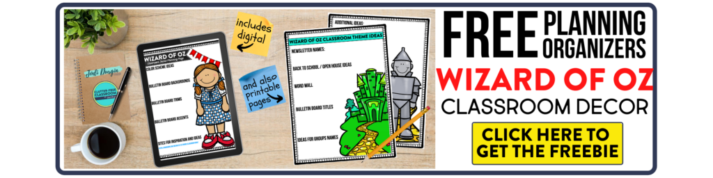 free printable planning organizers for wizard of oz classroom theme on a desk