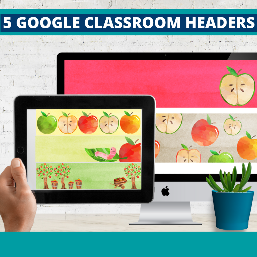 apple classroom themed google classroom headers and google classroom banners