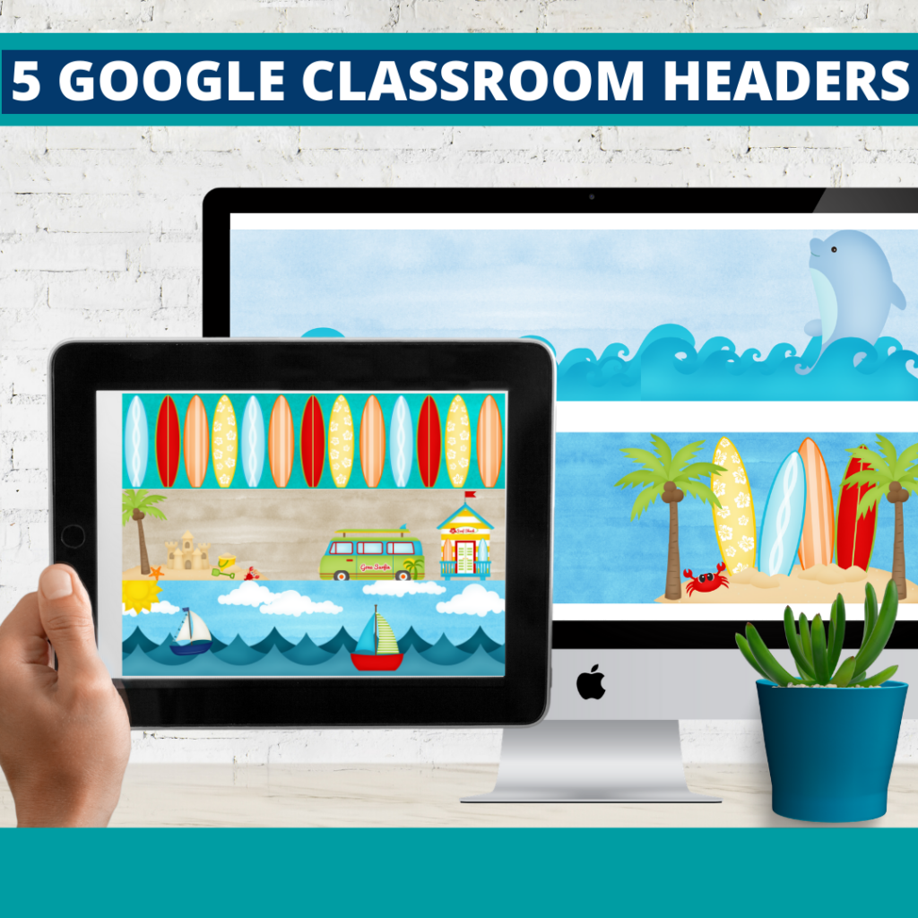 beach classroom themed google classroom headers and google classroom banners