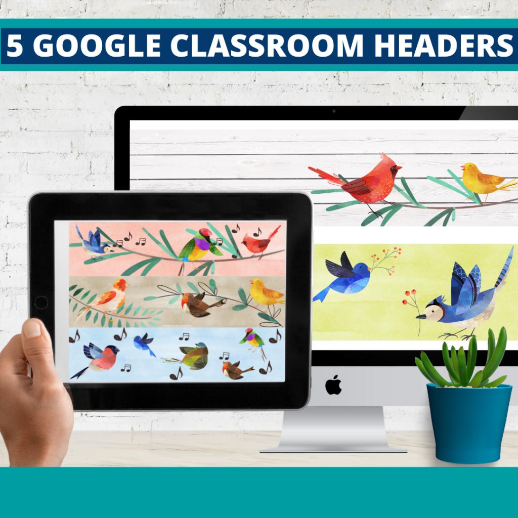 birds classroom themed google classroom headers and google classroom banners