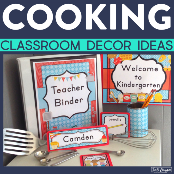 cooking classroom decor ideas