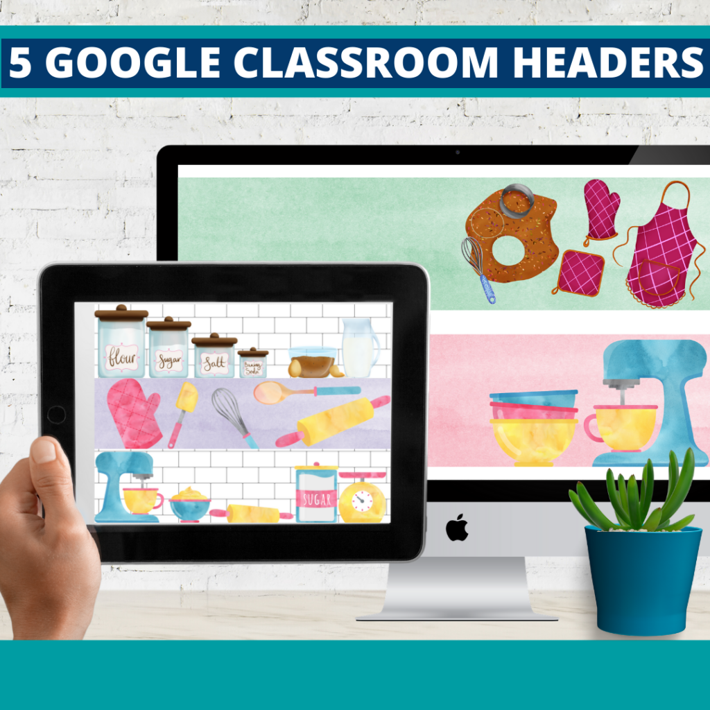 cooking classroom themed google classroom headers and google classroom banners
