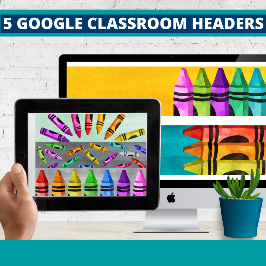crayons classroom themed google classroom headers and google classroom banners