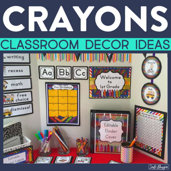 crayons classroom decor ideas