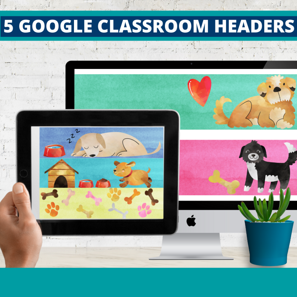 dogs classroom themed google classroom headers and google classroom banners
