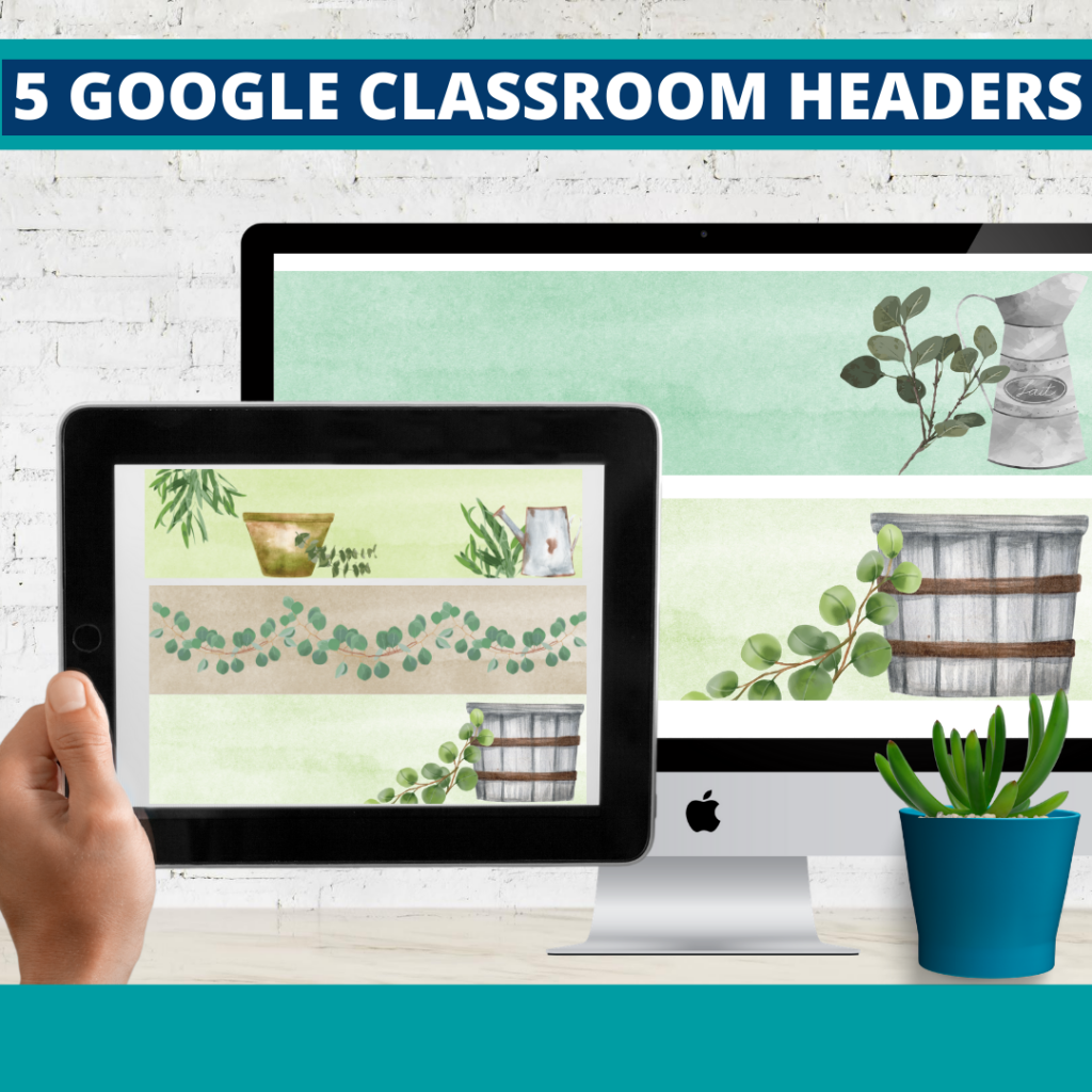 eucalyptus classroom themed google classroom headers and google classroom banners