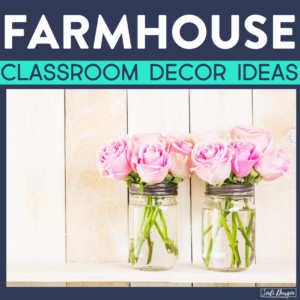farmhouse classroom decor ideas