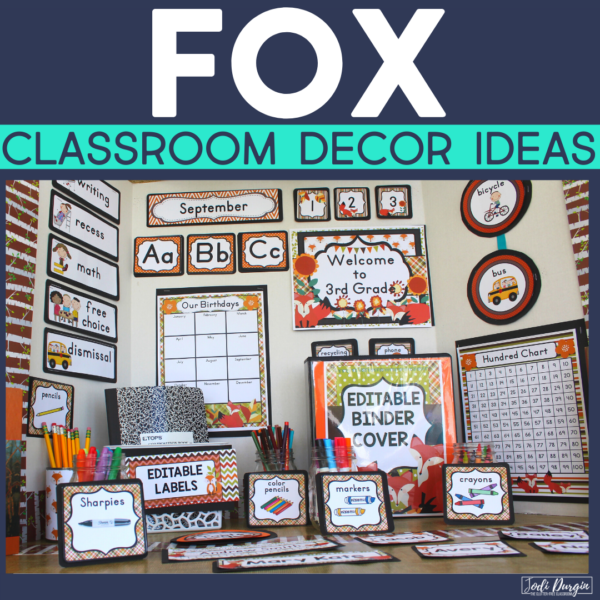 fox classroom decor ideas